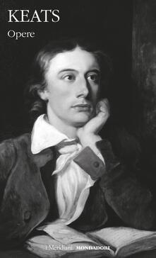 Opere. Testo inglese a fronte - John Keats - copertina