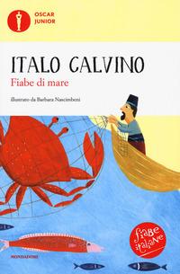 Fiabe di mare. Fiabe italiane. Ediz. a colori - Calvino Italo - wuz.it