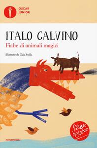 Fiabe di animali magici. Fiabe italiane. Ediz. a colori - Italo Calvino - copertina