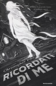 Ricordati di me - Christopher Pike - copertina
