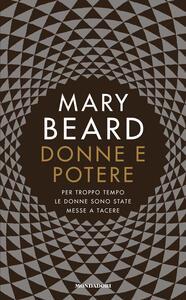 Donne e potere. Per troppo tempo le donne sono state messe a tacere - Mary Beard - copertina