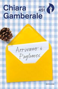 Arrivano i pagliacci - Chiara Gamberale - copertina