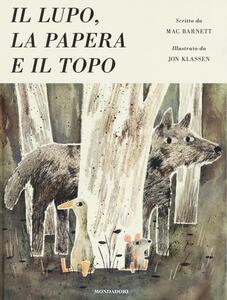 Il lupo, la papera e il topo. Ediz. illustrata - Mac Barnett - copertina