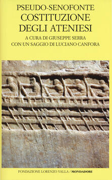 Costituzione degli ateniesi. Testo greco a fronte - Pseudo Senofonte - copertina