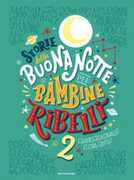 Libro Storie della buonanotte per bambine ribelli 2. Ediz. a colori Francesca Cavallo Elena Favilli