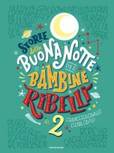 Storie della buonanotte per bambine ribelli 2. Ediz. a colori - Francesca Cavallo,Elena Favilli - copertina