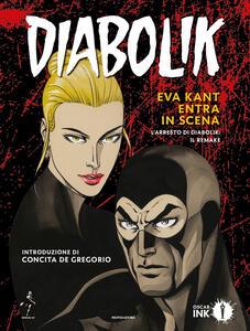 Diabolik. Eva Kant entra in scena. L'arresto di Diabolik: il remake - Angela Giussani,Luciana Giussani,Tito Faraci - copertina