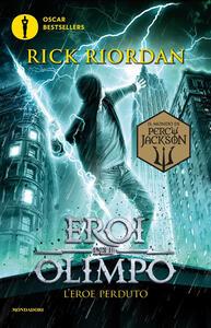 L' eroe perduto. Eroi dell'Olimpo. Vol. 1 - Rick Riordan - copertina