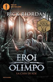 La casa di Ade. Eroi dell'Olimpo. Vol. 4 - Rick Riordan - copertina