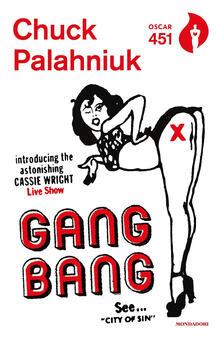 Gang bang - Chuck Palahniuk - copertina