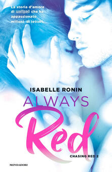 Always red. Chasing Red. Vol. 2 - Isabelle Ronin - copertina