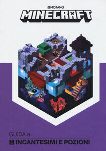 Minecraft. Guida a incantesimi e pozioni - Stephanie Milton - copertina
