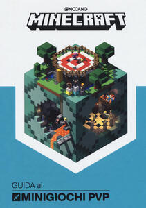 Minecraft. Guida ai minigiochi PVP - Stephanie Milton,Craig Jelley - copertina