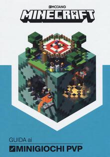Minecraft. Guida ai minigiochi PVP.pdf