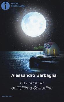 La locanda dell'ultima solitudine - Alessandro Barbaglia - copertina