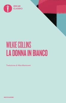 La donna in bianco - Wilkie Collins - copertina