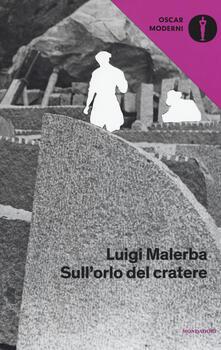 Sull'orlo del cratere - Luigi Malerba - copertina