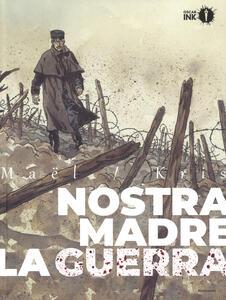Nostra madre la guerra - Kris,Maël - copertina