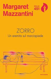 Zorro. Un eremita sul marciapiede - Margaret Mazzantini - copertina
