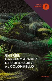 Nessuno scrive al colonnello - Gabriel García Márquez - copertina