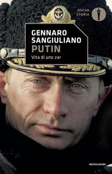 Putin. Vita di uno Zar - Gennaro Sangiuliano - copertina