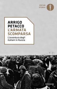 L' armata scomparsa. L'avventura degli italiani in Russia - Arrigo Petacco - copertina