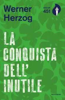 La conquista dell'inutile - Werner Herzog - copertina