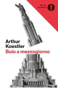 Buio a mezzogiorno - Arthur Koestler - copertina