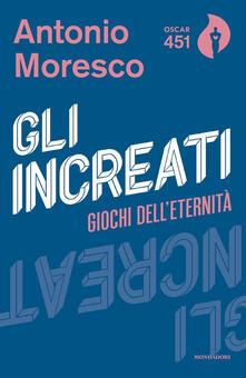 Gli increati - Antonio Moresco - copertina