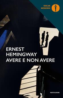 Avere non avere - Ernest Hemingway - copertina