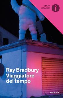 Viaggiatore del tempo - Ray Bradbury - copertina