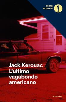 L' ultimo vagabondo americano - Jack Kerouac - copertina