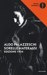 Le sorelle Materassi. Edizione 1934 - Aldo Palazzeschi - copertina