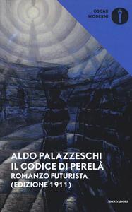 Il codice di Perelà. Romanzo futurista - Aldo Palazzeschi - copertina