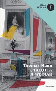 Carlotta a Weimar - Thomas Mann - copertina