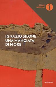 Una manciata di more - Ignazio Silone - copertina