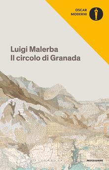 Il circolo di Granada - Luigi Malerba - copertina