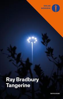 Tangerine - Ray Bradbury - copertina