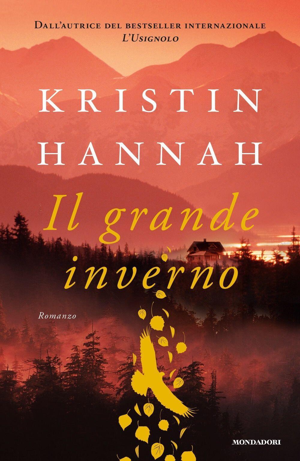 Risultati immagini per Kristin Hannah Titolo: Il grande inverno