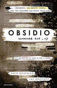 Obsidio. Illuminae file. Vol. 3 - Amie Kaufman,Jay Kristoff - copertina
