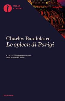 Lo spleen di Parigi. Piccoli poemi in prosa - Charles Baudelaire - copertina