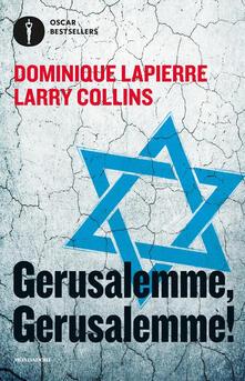 Gerusalemme! Gerusalemme! - Dominique Lapierre,Larry Collins - copertina