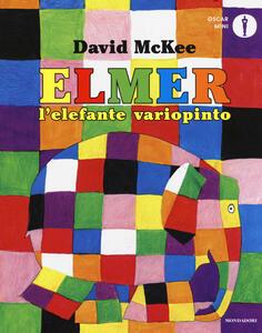 Elmer, l'elefante variopinto. Ediz. a colori - David McKee - copertina