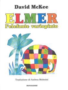 Elmer, l'elefante variopinto. Ediz. a colori - David McKee - 2