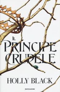 Il principe crudele - Holly Black - copertina