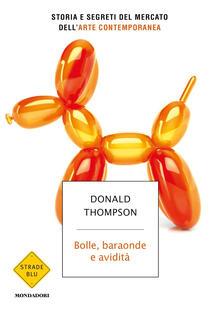 Bolle, baraonde e avidità - Donald Thompson - copertina