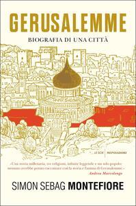 Gerusalemme. Biografia di una città - Simon Sebag Montefiore - copertina