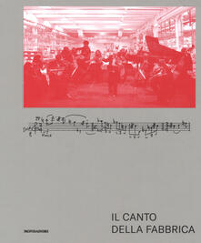 Il canto della fabbrica. Con DVD.pdf
