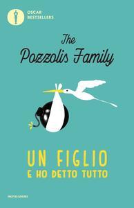 Un figlio e ho detto tutto - The Pozzolis Family - copertina