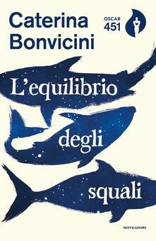 L' equilibrio degli squali - Caterina Bonvicini - copertina
